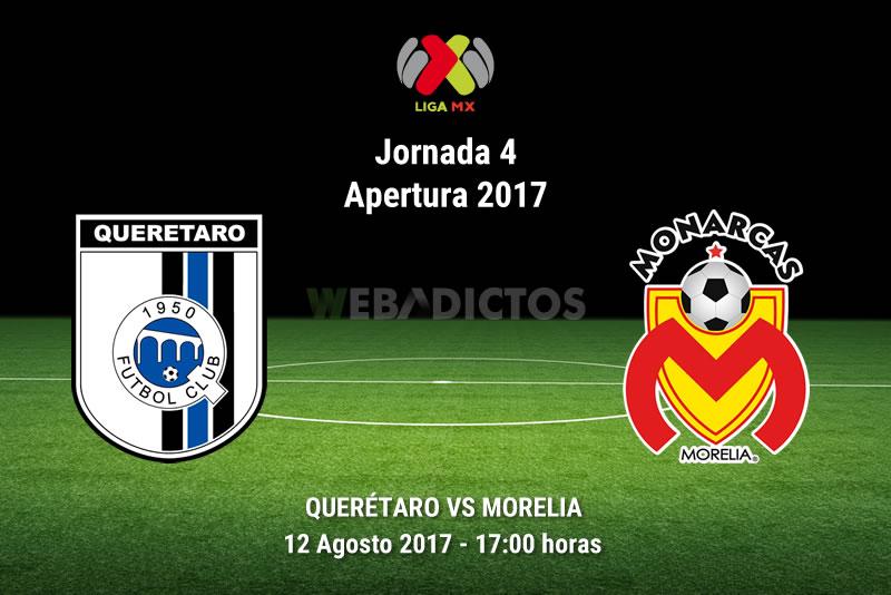 Querétaro vs Morelia, Jornada 4 Apertura 2017 | Resultado: 2-1 - queretaro-vs-morelia-j4-apertura-2017