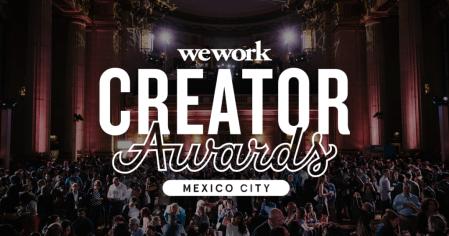 WeWork trae los premios Creator Awards a México