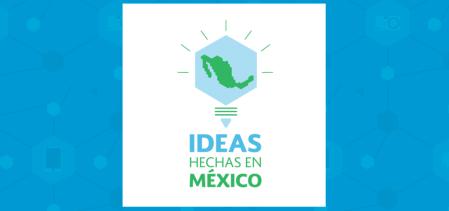 Los ganadores de la gran final del Reto Ideas Hechas en México 2017