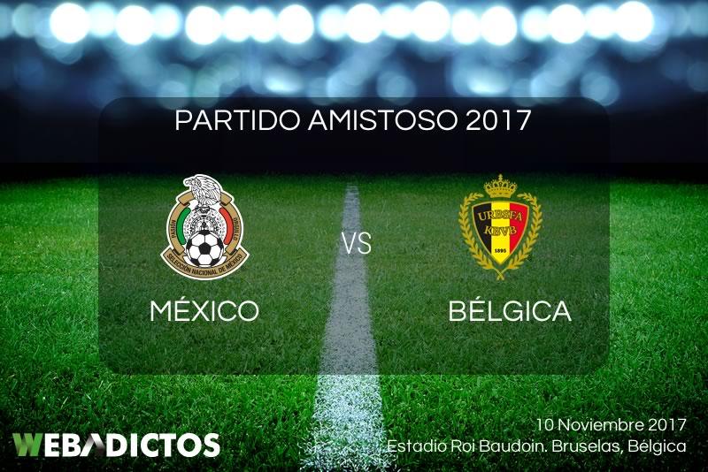 México vs Bélgica, Partido Amistoso 2017   Resultado: 3-3 - mexico-vs-belgica-amistoso-2017-800x534