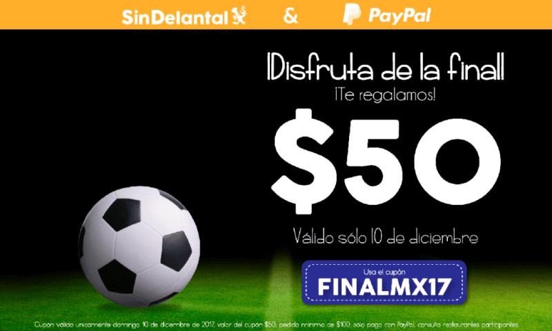 Disfruta la final de Liga MX con un descuento de Paypal y Sindelantal - descuento-sindelantal-800x480