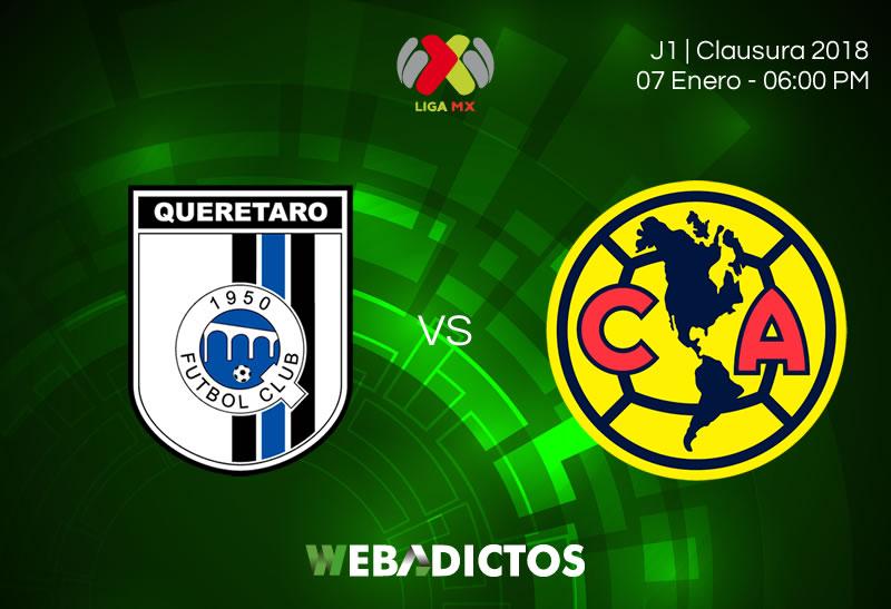 queretaro vs america jornada 1 clausura 2018 800x547 Querétaro vs América, Liga MX Clausura 2018| Resultado: 0 1