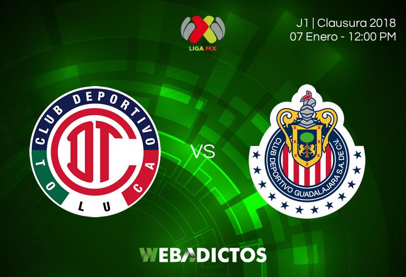 Toluca vs Chivas, Jornada 1 Clausura 2018 | Resultado: 1-1 - toluca-vs-chivas-jornada-1-clausura-2018-800x547