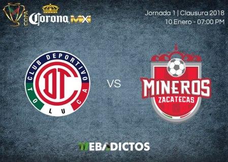 Toluca vs Mineros, J1 de Copa MX C2018 ¡En vivo por internet!