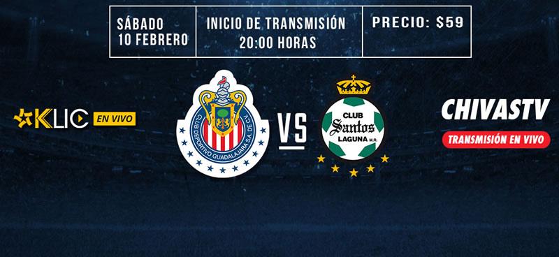 Cómo ver a Chivas vs Santos en la Jornada 6 del Clausura 2018 - chivas-vs-santos-chivas-tv-j6-clausura-2018