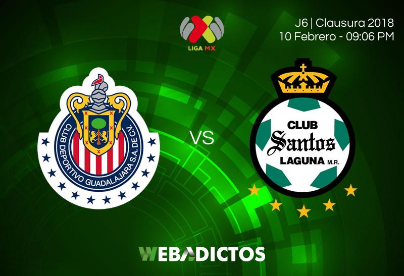 Cómo ver a Chivas vs Santos en la Jornada 6 del Clausura 2018 - chivas-vs-santos-clausura-2018-j6