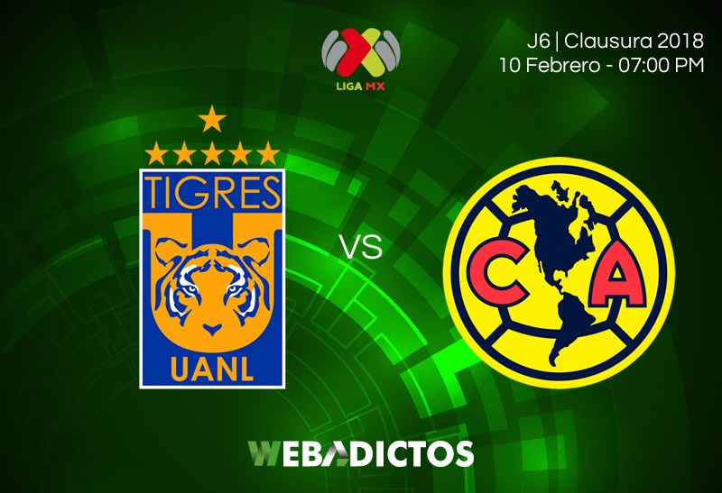 Tigres vs América: Horario y transmisión; J6 Clausura 2018 - tigres-vs-america-clausura-2018-j6