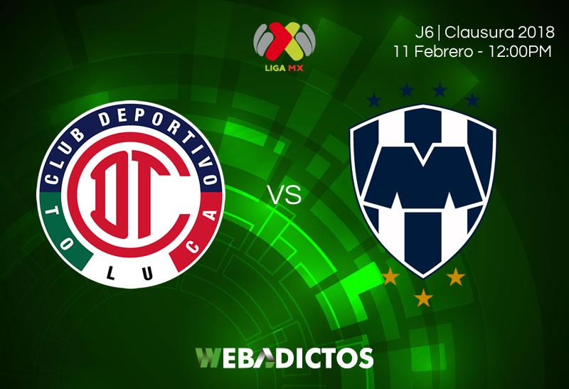 Toluca vs Monterrey, Jornada 6 Clausura 2018 | Resultado: 2-1 - toluca-vs-monterrey-clausura-2018-j6