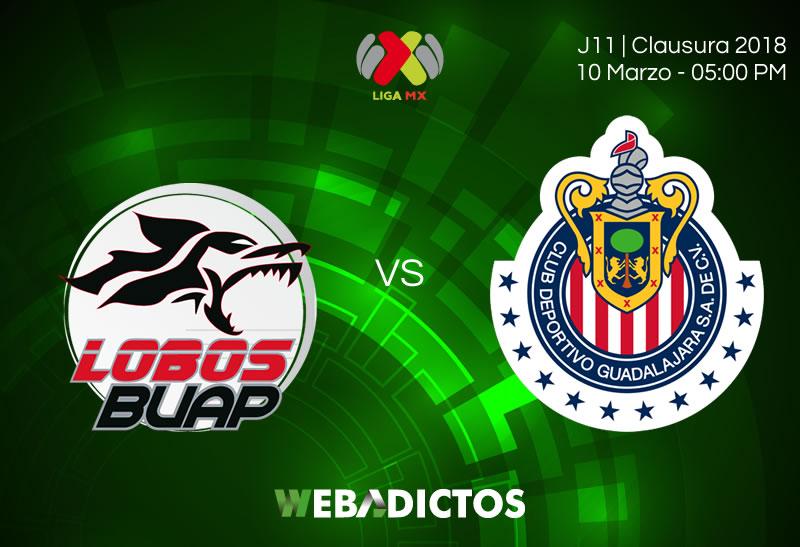 Querétaro vs Necaxa, este 10 de marzo en la J11 ¡En vivo por internet! - lobos-buap-vs-chivas-clausura-2018-j11