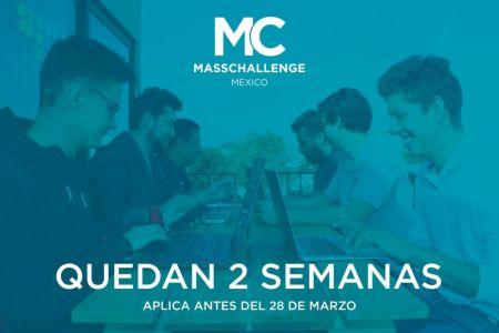 MassChallenge México 2018, busca startups de alto impacto ¡Cierre de la convocatoria en dos semanas!