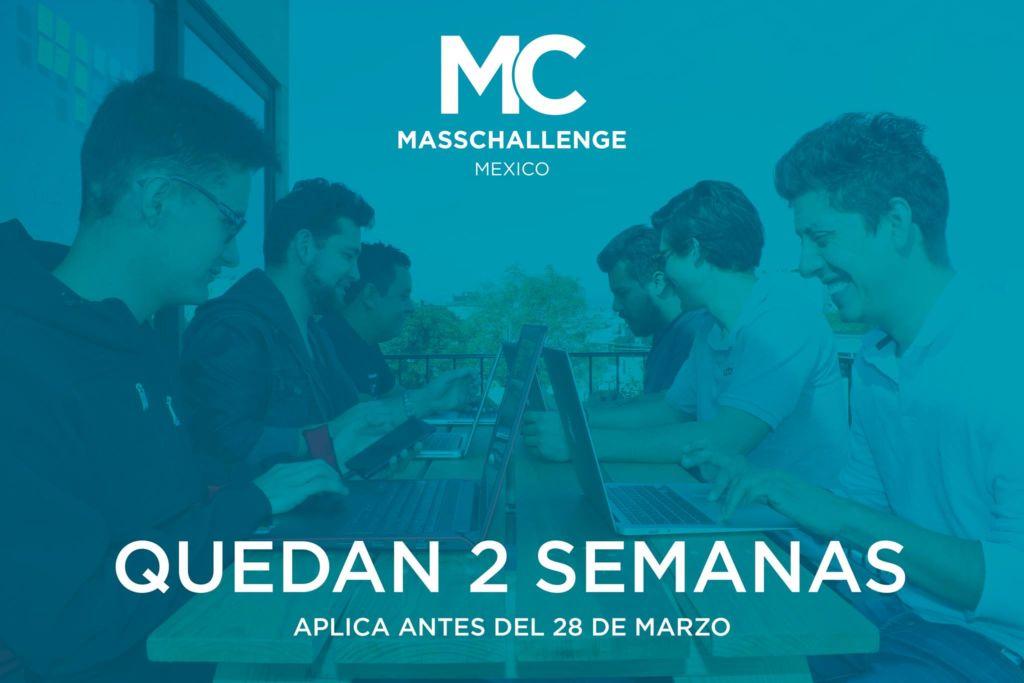MassChallenge México 2018, busca startups de alto impacto ¡Cierre de la convocatoria en dos semanas! - masschallenge-mexico-2018