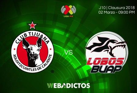 Tijuana vs Lobos BUAP en la Jornada 10 C2018 ¡En vivo por internet!