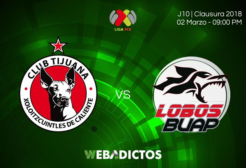 Tijuana vs Lobos BUAP en la Jornada 10 C2018 ¡En vivo por internet! - xolos-tijuana-vs-lobos-buap-clausura-2018-j10