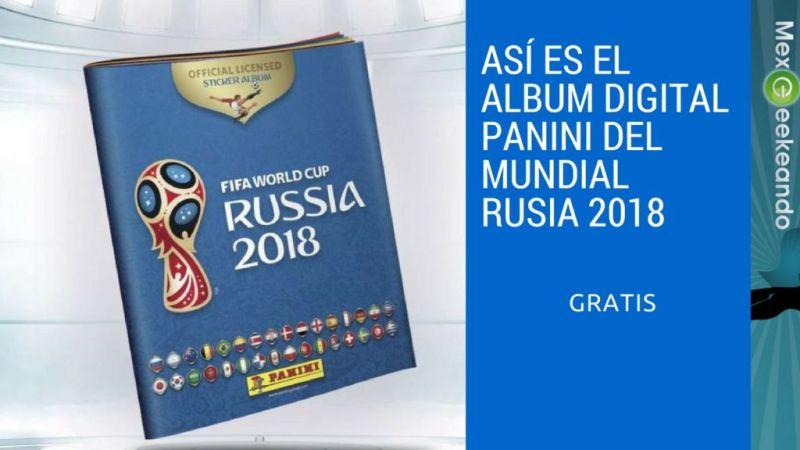 ¿Ya Conoces el Álbum Panini Digital de Rusia 2018? Es Gratis