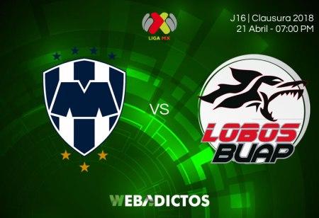 Monterrey vs Lobos BUAP, Jornada 16 del Clausura 2018 ¡En vivo por internet!