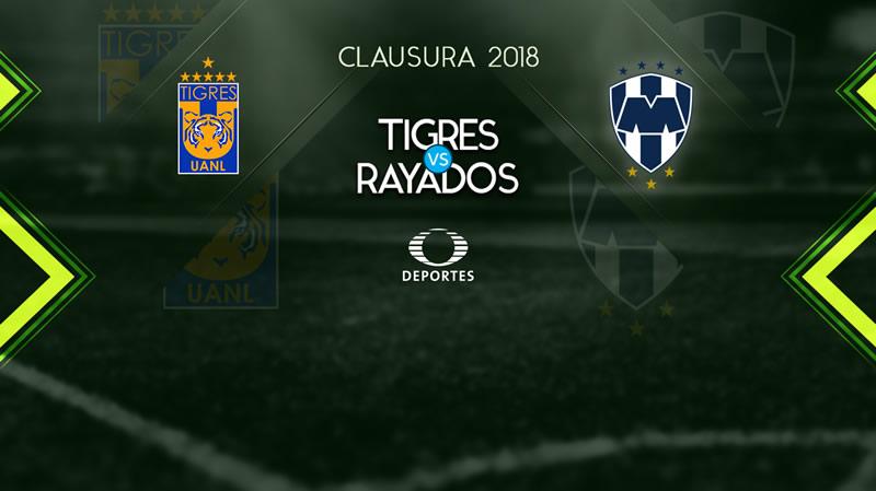 Tigres vs Monterrey, Clásico regio en J17 del Clausura 2018 ¡En vivo por internet! - tigres-vs-monterrey-j17-clausura-2018