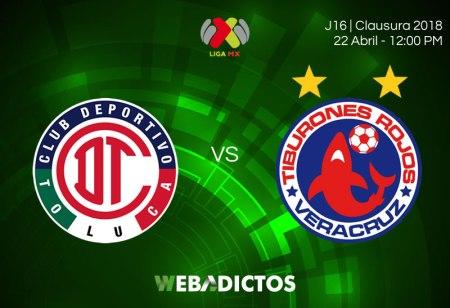 Toluca vs Veracruz, Jornada 16 del Clausura 2018 ¡En vivo por internet!