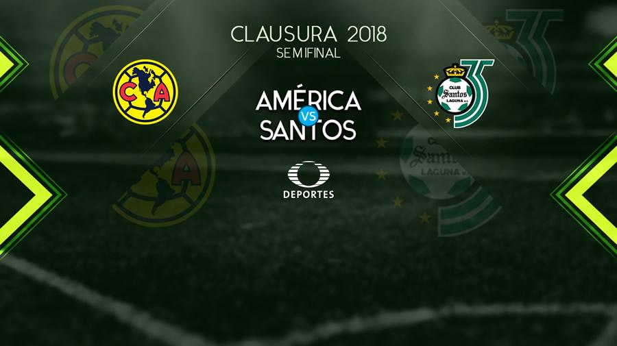 América vs Santos, Semifinal del Clausura 2018 ¡En vivo por internet! - america-vs-santos-2018-televisa-deportes