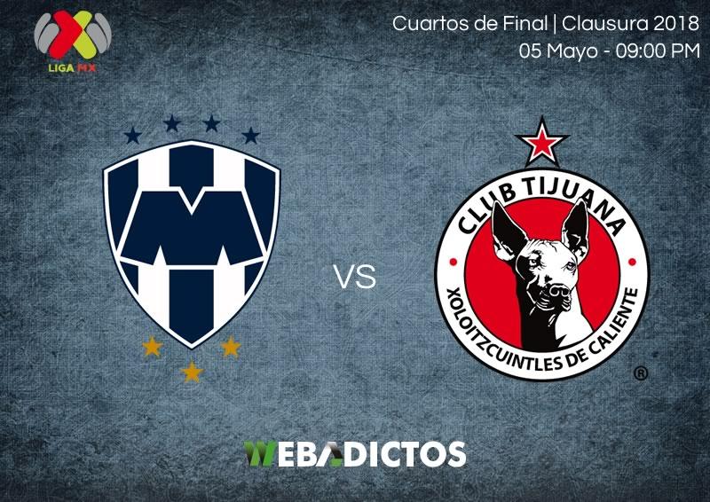Monterrey vs Tijuana, Liguilla del Clausura 2018 ¡En vivo por internet! | vuelta - monterrey-vs-tijuana-vuelta-liguilla-clausura-2018