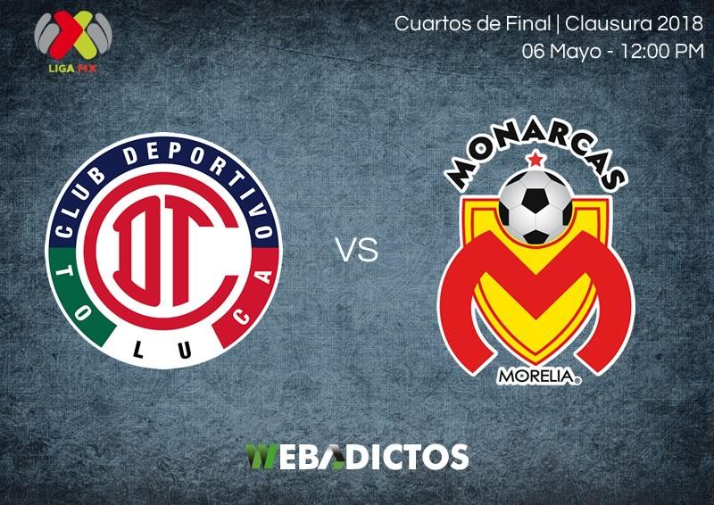Toluca vs Morelia, Liguilla del Clausura 2018 ¡En vivo por internet! - toluca-vs-morelia-vuelta-liguilla-clausura-2018