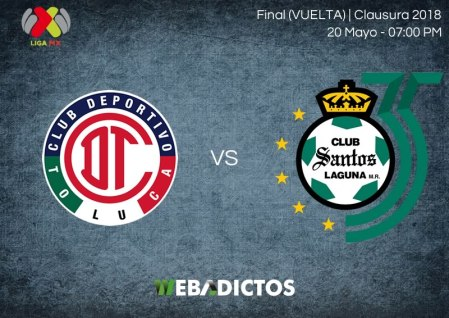 Toluca vs Santos, Final de Liga MX C2018 ¡En vivo por internet!