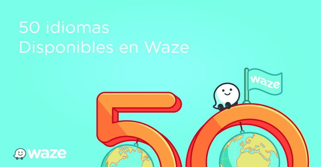 Waze ya disponible en más de 50 idiomas para tu elección
