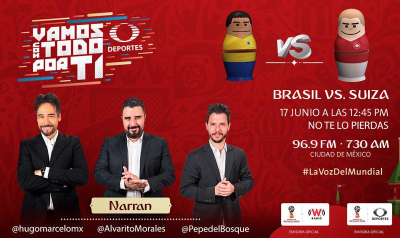Brasil vs Suiza, Grupo E de del mundial 2018 ¡En vivo por internet! - brasil-vs-suiza-por-radio-mundial-2018