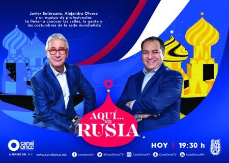 """Programa especial """"Aquí…en Rusia"""" por Canal Once"""