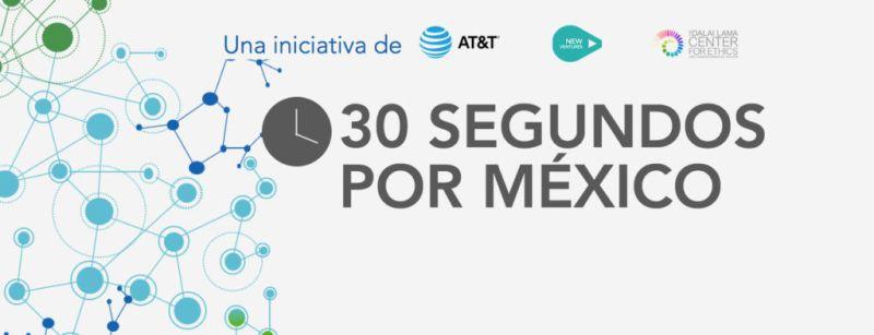 AT&T en México lanza iniciativa 30 Segundos por México - 30segundospormexico-att-800x307