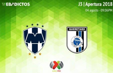 Monterrey vs Querétaro, Jornada 3 del Apertura 2018 ¡En vivo!