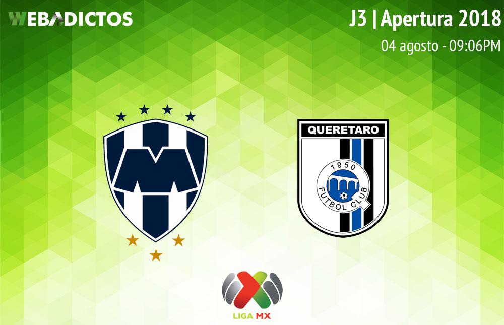 Monterrey vs Querétaro, Jornada 3 del Apertura 2018 ¡En vivo! - monterrey-vs-queretaro-apertura-2018