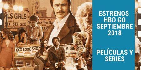 Estrenos HBO Septiembre 2018 Películas y Series