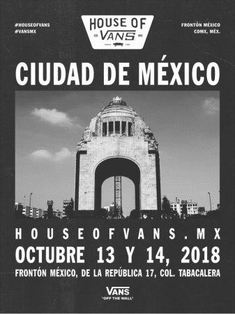HOUSE OF VANS vuelve a la Ciudad de México el 13 y 14 de octubre ¡kate, música, arte y street culture!