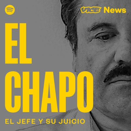 """El Chapo"" podcast de VICE News, disponible en noviembre soló por Spotify"