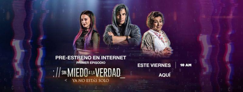 """""""Sin miedo a la verdad"""" Preestreno de su primer episodio por Internet - sin-miedo-a-la-verdad-800x305"""