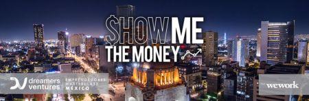 """""""Show Me The Money"""" llega a México ¡promete romper las barreras del emprendimiento!"""