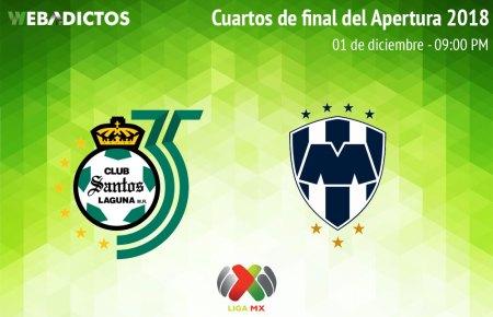 Santos vs Monterrey, Liguilla del Apertura 2018 ¡En vivo por internet!