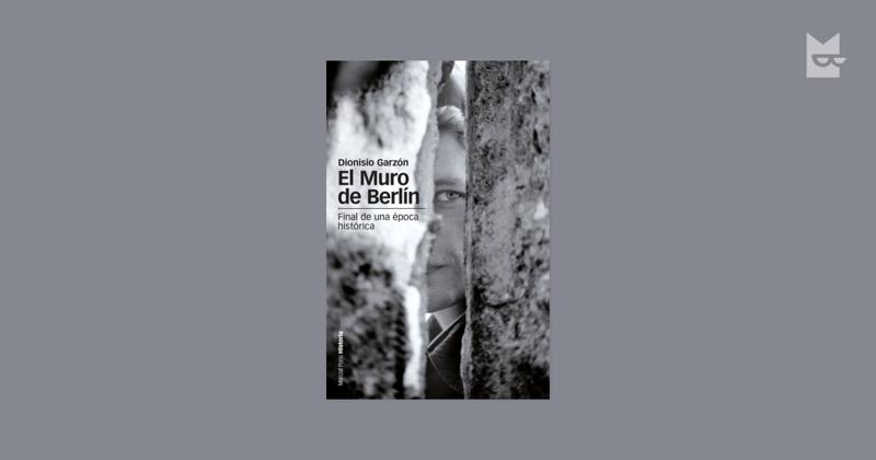Los mejores libros para leer en 2019 - el-muro-de-berlin-bookmate