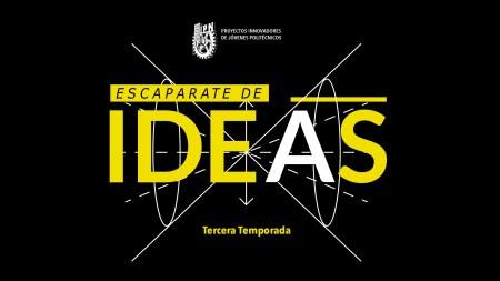 """Estreno de la tercera temporada de """"Escaparate de ideas"""" el 12 de Marzo en Canal once"""
