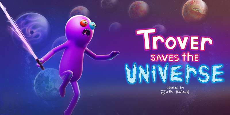 De los creadores de Rick & Morty, llega Trover Saves the Universe - trover-save-the-universe-800x400