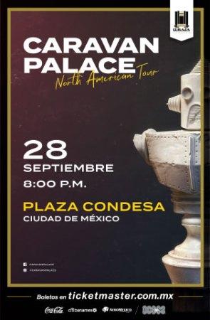 Caravan Palace en México