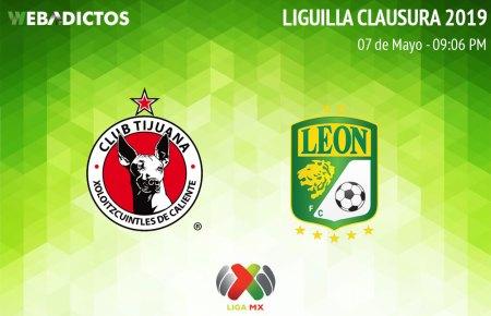 Tijuana vs León, ida de la Liguilla del Clausura 2019 ¡En vivo por internet!