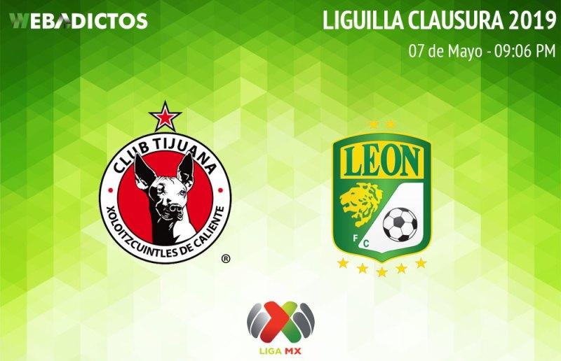Tijuana vs León, ida de la Liguilla del Clausura 2019 ¡En vivo por internet! - tijuana-vs-leon-clausura-2019-liguilla-ida