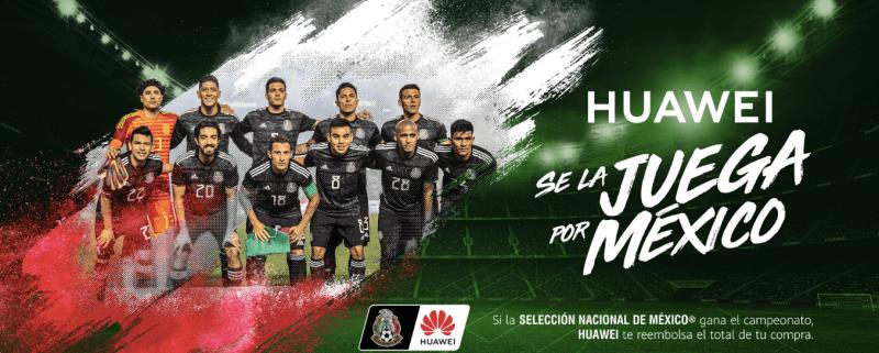 Huawei apoya a la Selección Nacional y se la juega por México - huawei-juegatela-por-mexico_wa