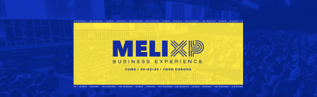 Llega a México: MELIXP la feria de negocios de e-commerce más relevante de Latinoamérica