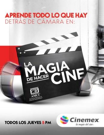 """Cinemex y AMCI te invitan para que aprendas todo sobre: """"La Magia de hacer Cine"""""""