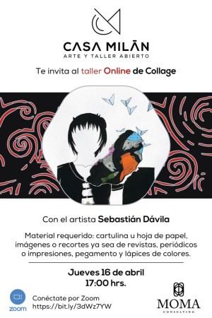 Taller gratuito en línea de Collage dirigido a niños y adultos con el artista Sebastián Dávila
