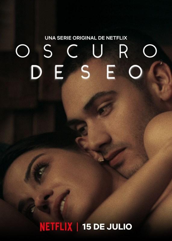 """Netflix revela la fecha de estreno de """"Oscuro Deseo"""" - oscuro-deseo-571x800"""