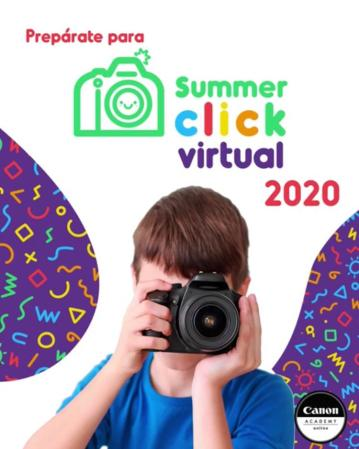 Canon presenta su Summer Click Virtual 2020