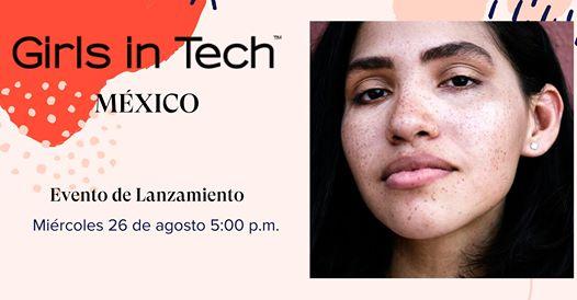 Girls in Tech lanza capítulo en Ciudad de México con un evento virtual - girls-in-tech